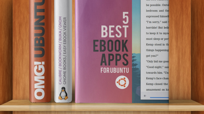 The Best eBook Reader Apps for Ubuntu & Linux Desktops - OMG! Ubuntu!