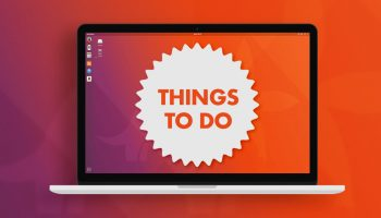 10 Things To Do After Installing Ubuntu 17.10