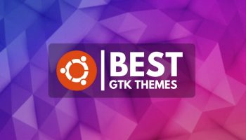 The Best GTK Themes