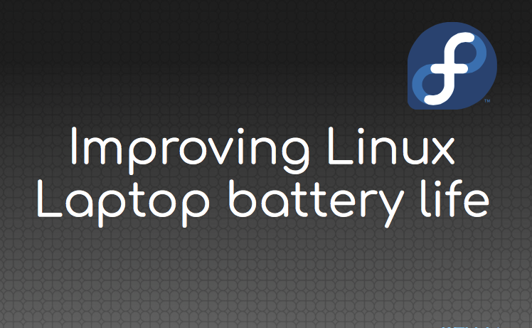 improving linux laptop battery life