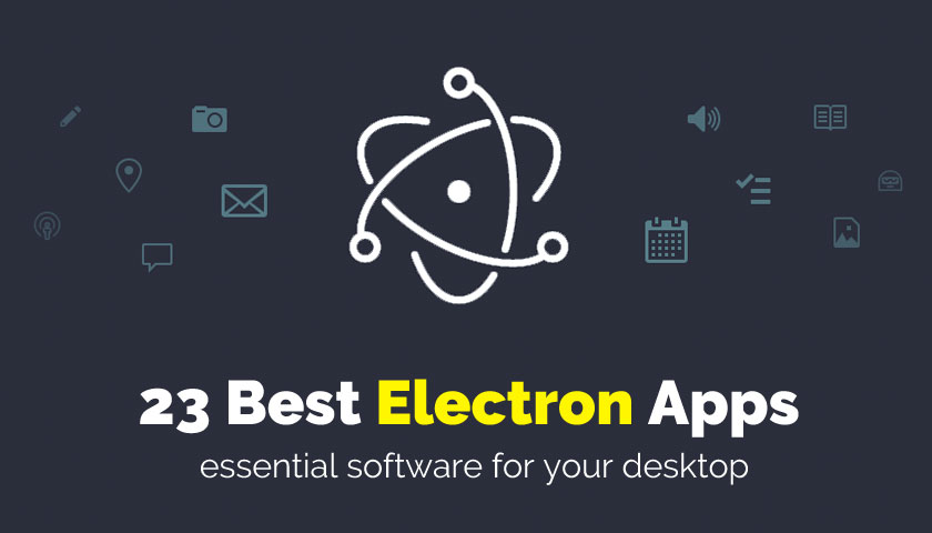 23 Electron Applications You Should Know About - OMG! Ubuntu!