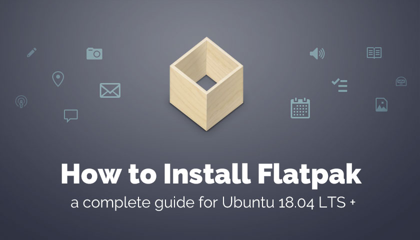 How to Install Flatpak on Ubuntu (Step-by-Step Guide) - OMG