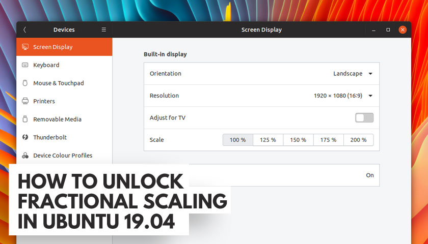 How to Enable Fractional Scaling in Ubuntu 19 04 - OMG! Ubuntu!